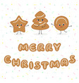 merry christmas gingerbread funny cookies vector image