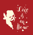 cupid love silhouette with bow and arrow and love vector image vector image