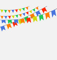 festive colorful bright flags garlands of bunting vector image vector image