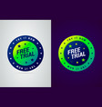 free trial try it now emblem vector image vector image