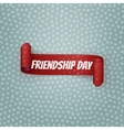 Friendship Day red festive Ribbon vector image vector image