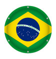 round metallic flag of brazil with screws vector image
