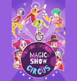 circus show poster vector image vector image