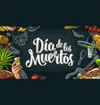 dia de los muertos lettering and mexican vector image vector image