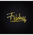 Friday - Calligraphic phrase written in gold vector image