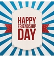 Happy Friendship Day greeting Emblem vector image vector image