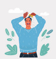 man very stressed vector image vector image