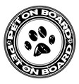 pet on board rubber stamp vector image vector image