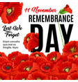 remembrance day creative poster vector image vector image