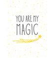 christmas card gold you are my magic vector image vector image