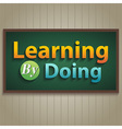 Learning By doing vector image