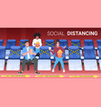 people watching movie keeping distance to prevent vector image vector image