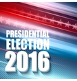 2016 USA presidential election poster vector image vector image