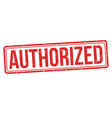 authorized grunge rubber stamp vector image vector image