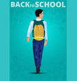 back to school boy walking to school back view vector image