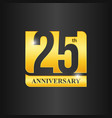 gold 25 years anniversary celebration template vector image vector image