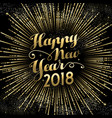 happy new year 2018 gold firework sky card vector image vector image