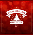 merry christmas and happy new year text greeting vector image