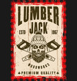 skull of lumberjack and two crossed saws poster vector image vector image