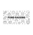 fund raising minimal banner in thin line vector image