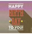 Vintage retro happy birthday card fonts vector image vector image