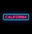 california neon sign bright light signboard vector image vector image