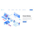 cloud library service landing page isometric vector image vector image