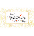 happy valentines day poster with design of vector image vector image