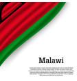 waving flag of malawi vector image vector image