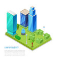 comfortable city and smart building isometric vector image