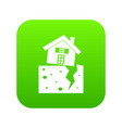 house after an earthquake icon digital green vector image vector image