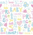 Seamless baby pattern with inscriptions Princess vector image vector image