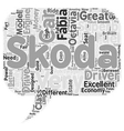 Skoda Objective Reviews From A Skoda Driver text vector image vector image