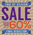 60 Percent End of Season Sale vector image vector image