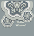 hello winter background with paper snowflakes with vector image vector image