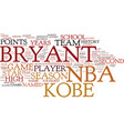 kobe bryant nba superstar text background word vector image vector image
