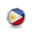 flag of philippines button with metal frame and vector image vector image