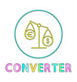 currency converter tipped scales depiction icon vector image