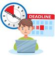 missing deadline bad time management work vector image