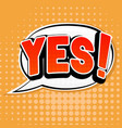yes sign speech bubble in comic book style on vector image vector image