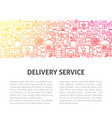 delivery service line template vector image