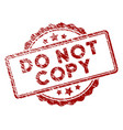scratched textured do not copy text stamp seal vector image