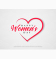 happy womens day hearts greeting vector image vector image