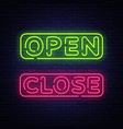open close neon text open close neon vector image vector image