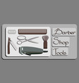 barber shop tools eps 10 vector image