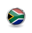 flag of south africa button with metal frame and vector image vector image