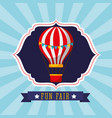 classic hot air balloon carnival fun fair festival vector image vector image