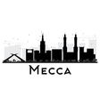 Mecca City skyline black and white silhouette vector image vector image