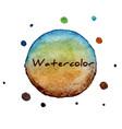 multicolor watercolor hand drawn circles vector image vector image