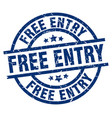 free entry blue round grunge stamp vector image vector image
